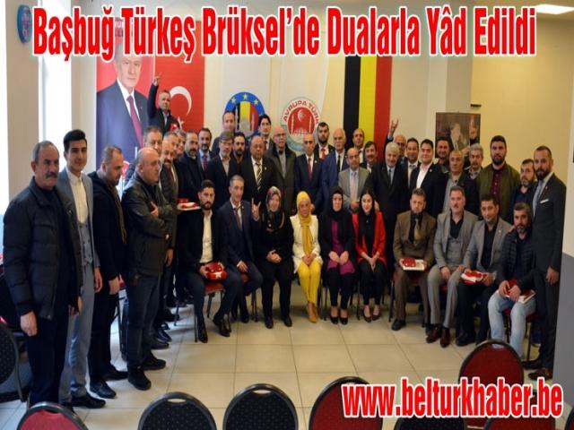 Başbuğ Türkeş Brüksel'de Dualarla Yâd Edildi