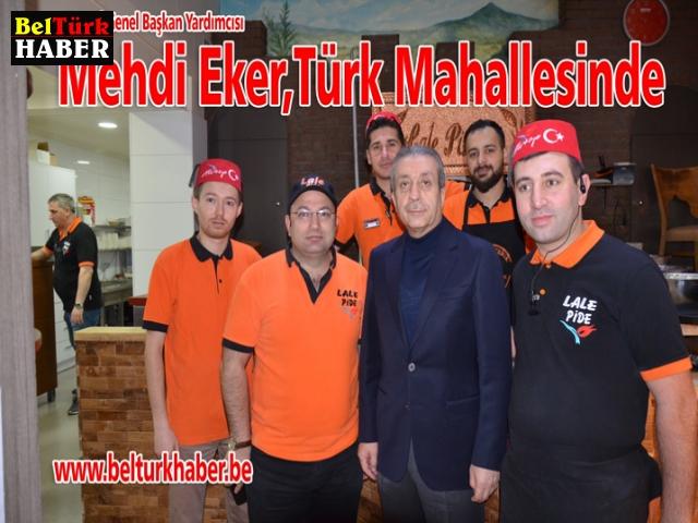 Mehdi Eker,Türk Mahallesinde