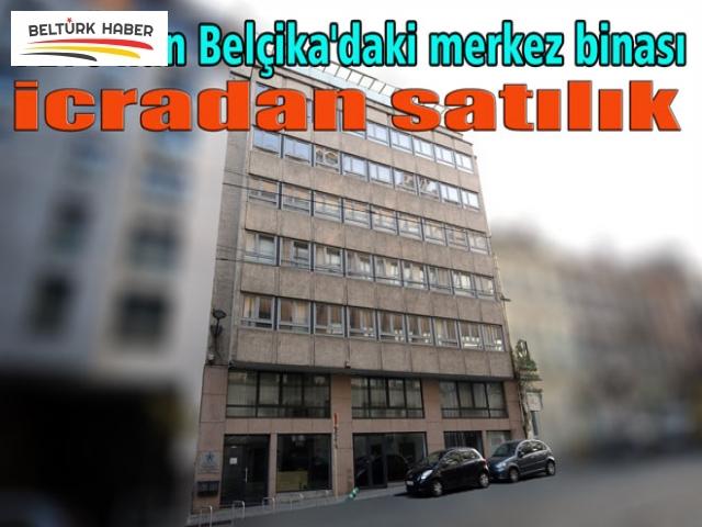 FETÖ'nün Belçika'daki merkez binası icradan satılık