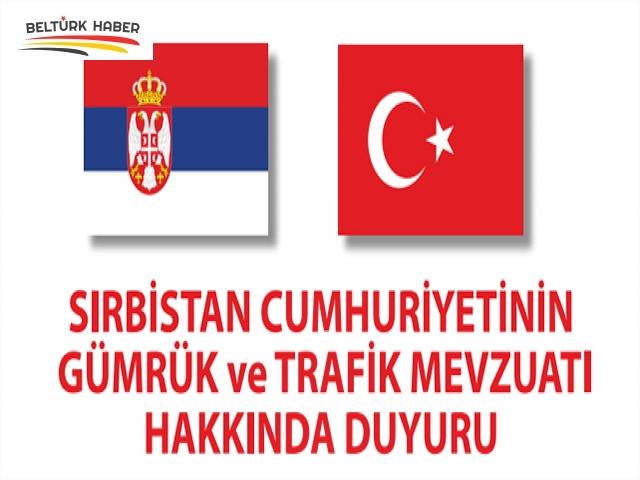 SIRBİSTAN'DAN SEYEHAT EDECEKLER DİKKAT