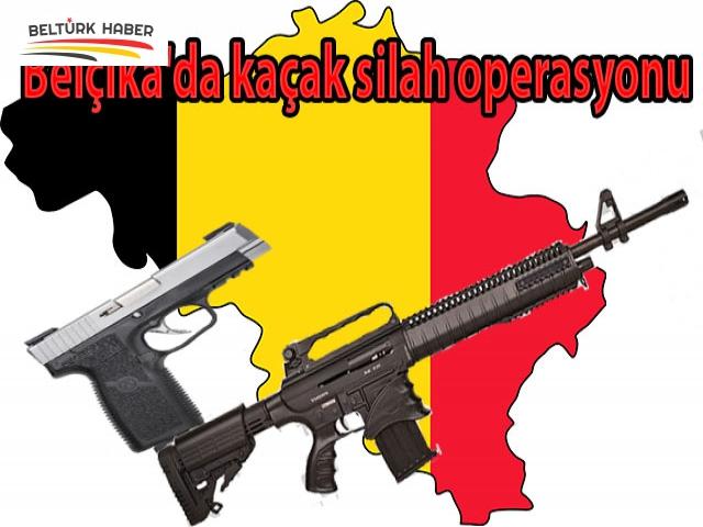 Belçika'da kaçak silah operasyonu