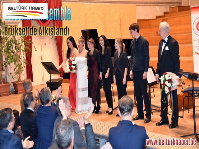 Ottoman Ensemble Brüksel'de Alkışlandı