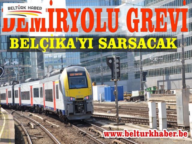 DEMİRYOLU GREVİ BELÇİKA'YI SARSACAK