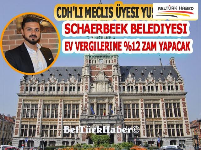 Cdh'lı Yusuf Yıldız: Schaerbeek Belediyesi Ev Vergilerine %12 Zam Yapacak
