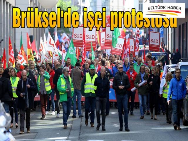 BRÜKSEL'DE İŞÇİ PROTESTOSU