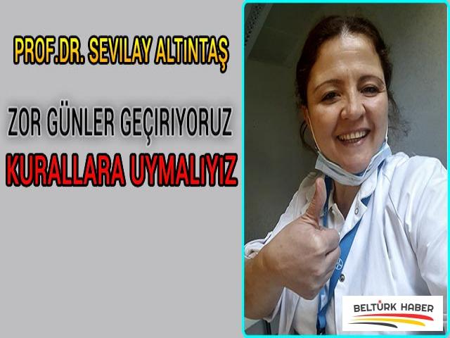"""Dr. Sevilay Altıntaş, """"Kurallara uymalıyız"""""""