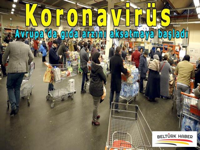 Koronavirüs Avrupa'da gıda arzını aksatmaya başladı