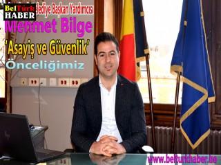 Başkan yardımcısı Mehmet Bilge:'Asayiş ve Güvenlik Önceliğimiz'