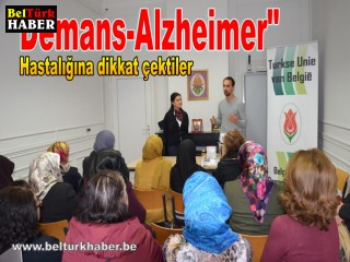 Demans -Alzheimer hastalığına dikkat çektiler