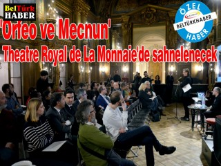 'Orfeo ve Mecnun' Theatre Royal de La Monnaie'de sahnelenecek