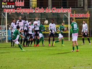 Türk Derbisini Royal Olympic Club de Charleroi kazandı