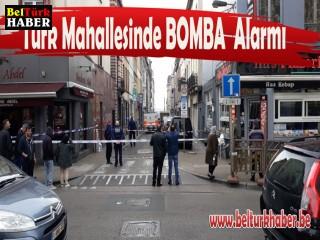 TÜRK MAHALLESİNDE BOMBA ALARMI !!!