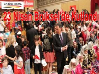 23 Nisan Brüksel'de Kutlandı