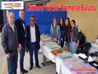 Charleroi Türkleri Kermeste Buluştu