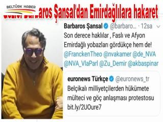 Provakatör Barbaros Şansal'dan Emirdağlılara hakaret