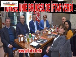 TÜRKSE UNİE BRÜKSEL'DE İFTAR VERDİ