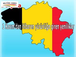 Belçika'da 1 Kasım'dan itibaren yürürlüğe giren yenilikler