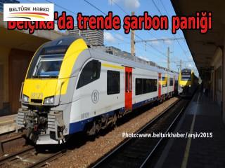 Belçika'da trende şarbon paniği
