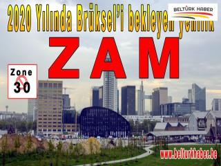 2020 Yılında Brüksel'i bekleyen yenilik :ZAM