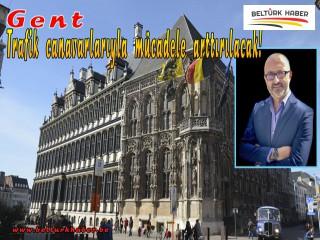 Gent şehrinde trafik canavarlarıyla mücadele daha çok arttırılacak!