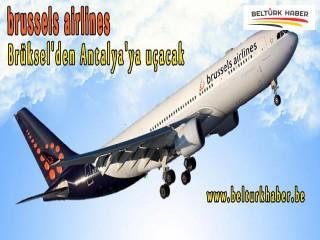 Brussels Airlines Brüksel'den Antalya'ya uçacak