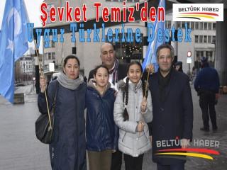 Şevket Temiz'den Uygur Türklerine destek